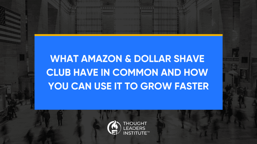 Innovation Leadership Amazon Dollar Shave Club