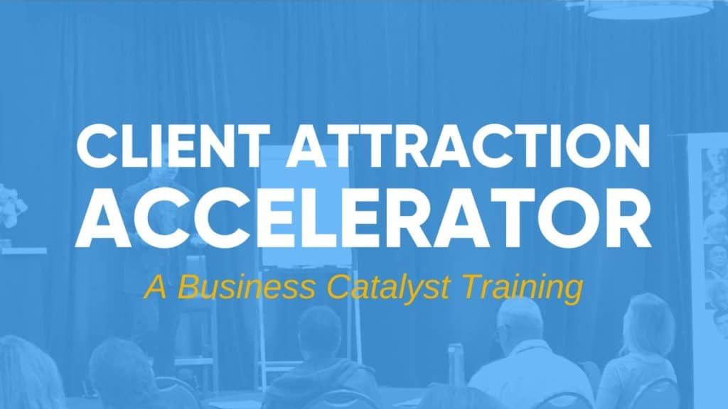 Client Attraction Accelerator